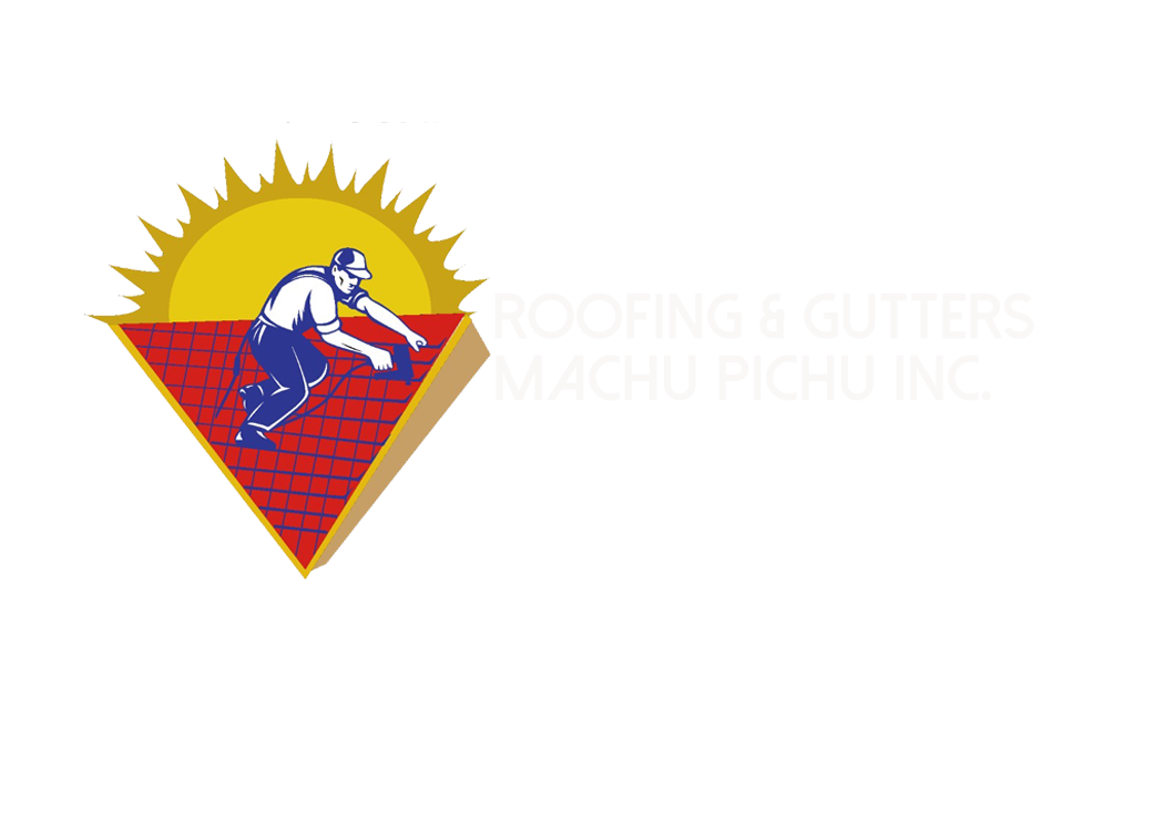 Roofing & Gutters Machu Pichu Inc.